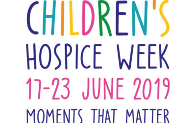 Children's Hospice Week 2019: 'Moments that Matter'